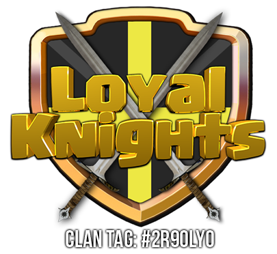 Clash of Clans - Loyal Knights